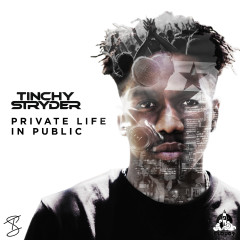 Private Life in Public - Tinchy Stryder