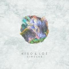 Circles - Kiso,Lóe