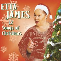 Twelve Songs Of Christmas - Etta James