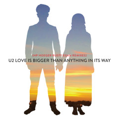 Love Is Bigger Than Anything In Its Way (HP. Hoeger Rusty Egan Remixes) - U2
