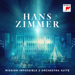 Mission Impossible 2 Orchestra Suite (Live) - Hans Zimmer