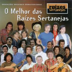 O Melhor Das Raizes Sertanejas - Various Artists