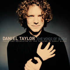 The Voice of Bach - Daniel Taylor