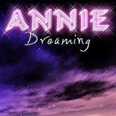 Dreaming - Annie