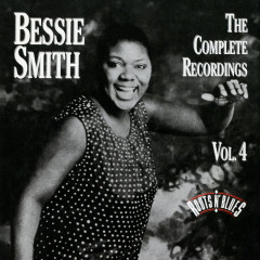 The Complete Recordings, Vol. 4 - Bessie Smith