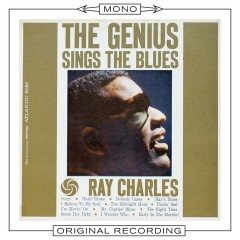The Genius Sings the Blues (Mono) - Ray Charles