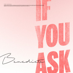 If You Ask - Benedicté