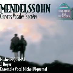 Mendelssohn-Oeuvres vocales - Michel Piquemal, Evelyne Razimowsky, Michele Dubuc, Evelyne Marc, Annie Bion