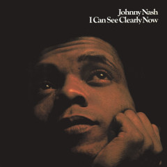 I Can See Clearly Now (Expanded Edition) - Johnny Nash