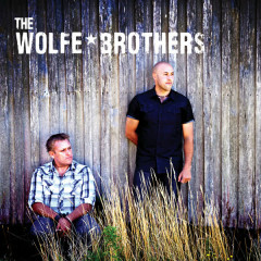 The Wolfe Brothers - The Wolfe Brothers