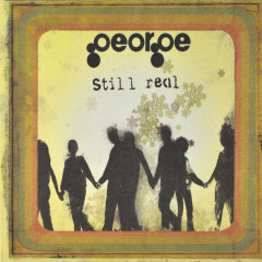 Still Real EP - George