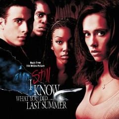I Still Know What You Did Last Summer Soundtrack - Various Artists