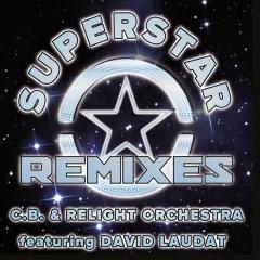 Superstar Remixes - David Laudat, C.B., Relight Orchestra
