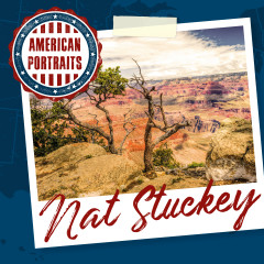 American Portraits: Nat Stuckey - Nat Stuckey