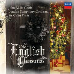 An Olde English Christmas - The John Alldis Choir, London Symphony Orchestra, Sir Colin Davis