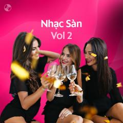Nhạc Sàn Vol 2 - Various Artists