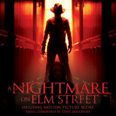 A Nightmare On Elm Street (Original Motion Picture Score) - Steve Jablonsky