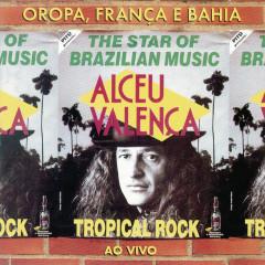 Oropa, França e Bahia - Alceu Valença