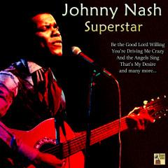 Superstar - Johnny Nash