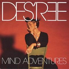 Mind Adventures - Des'ree