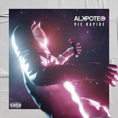 Vie rapide - Alkpote