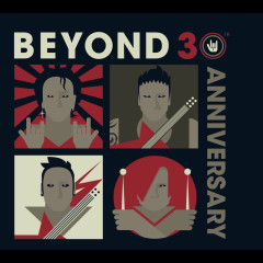 Beyond 30th Anniversary - Beyond