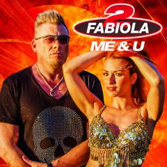 Me & U - 2 Fabiola, Loredana