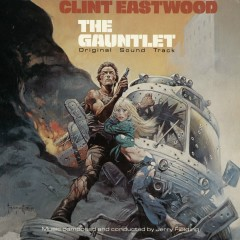 The Gauntlet - Original Soundtrack - Jerry Fielding