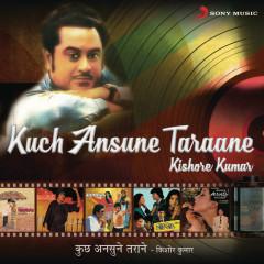 Kuch Ansune Taraane - Kishore Kumar