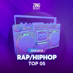 Top 5 Ca Khúc Rap/Hiphop Được Yêu Thích ZMA 2018