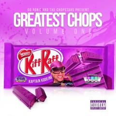 Greatest Chops, Vol. 1 - Riff Raff, OG Ron C, DJ Candlestick