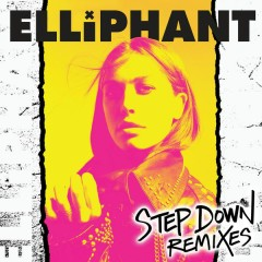 Step Down (Remixes) - Elliphant