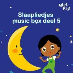 Slaapliedjes music box (Deel V)