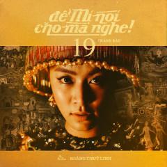 De Mi Noi Cho Ma Nghe - Hoang Thuy Linh