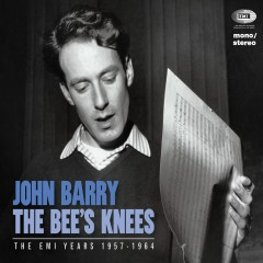 The Bee's Knees (The EMI Years 1957 - 1962) - John Barry