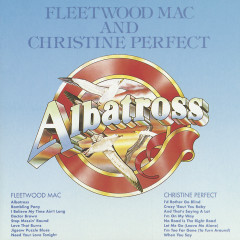 Albatross / Christine Perfect - Fleetwood Mac, Christine Perfect