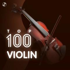 Top 100 Nhạc Hòa Tấu Nhạc Cụ Violin Hay Nhất