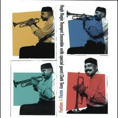 Fanfare & Fiesta (with Clark Terry) - Hugh Ragin Trumpet Ensemble, Clark Terry