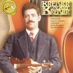 Kreisler Plays Kreisler - Fritz Kreisler