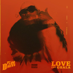 LOVE FOR GUALA - Flipp Dinero