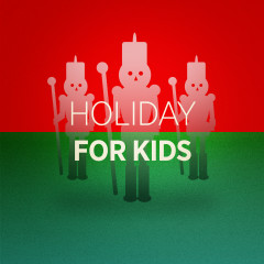 Holiday for Kids