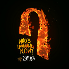 Who's Laughing Now (The Remixes) - Ava Max
