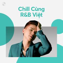 Chill Cùng R&B - Various Artists