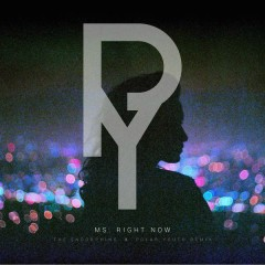 Ms. Right Now (Polar Youth Remix)