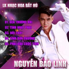 Liên Khúc Nhạc Hoa Bất Hủ (Single) - Nguyễn Bảo Linh