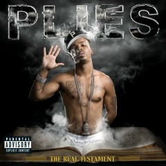 The Real Testament - Plies