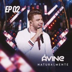 Naturalmente (EP 2) - Avine Vinny