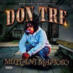 Militant Mafioso - Don Tre