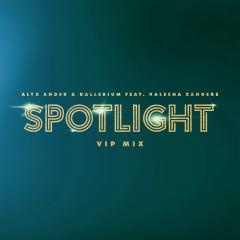 Spotlight (feat. Kaleena Zanders) [VIP Mix] - Alyx Ander, Dallerium, Kaleena Zanders