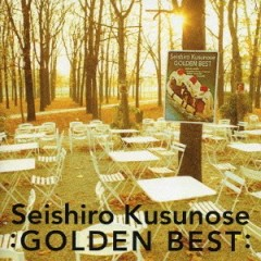 Golden Best CD1 - Seishiro Kusunose